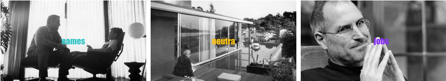 Eames Neutra and Jobs